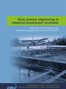 Basic process engineering in industrial wastewater treatment
