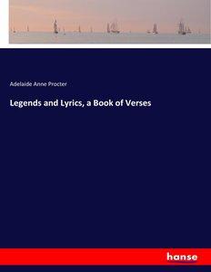 Legends and Lyrics, a Book of Verses