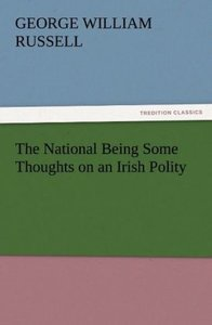 The National Being Some Thoughts on an Irish Polity
