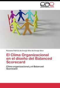 El Clima Organizacional en el diseño del Balanced Scorecard