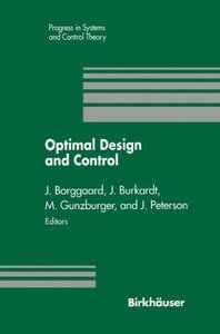 Optimal Design and Control