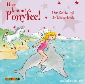 Hier kommt Ponyfee. Der Delfin und die Glitzerhöhle