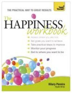 Happiness Workbook a Teach Yourself Guide