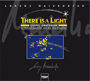 Lorenz Maierhofer, There is a light.