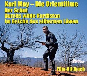 Karl May. Die Orientfilme: Der Schut - Durchs Wilde Kurdistan -