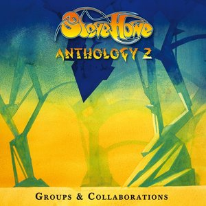 Anthology 2: Groups & Collaborations