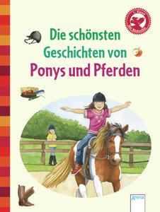 Die schönsten Geschichten von Ponys und Pferden
