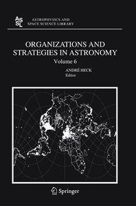 Organizations and Strategies in Astronomy 6
