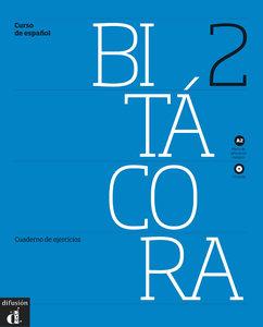 Bitácora. Cuaderno de ejercicios + Audio-CD (A2)- monolinguale A