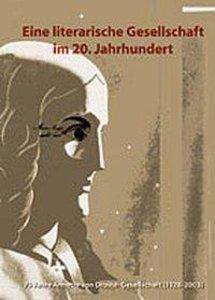 Eine literarische Gesellschaft im 20. Jahrhundert