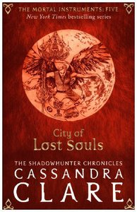 The Mortal Instruments 05. City of Lost Souls