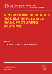 Operations Research Models in Flexible Manufacturing Systems