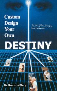 Custom Design Your Own Destiny