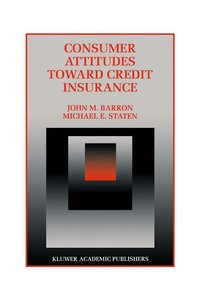 Consumer Attitudes Toward Credit Insurance
