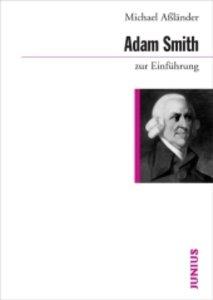 Adam Smith zur Einführung
