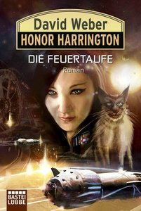 Honor Harrington 27. Die Feuertaufe