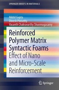 Reinforced Polymer Matrix Syntactic Foams