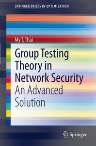 Group Testing Theory in Network Security