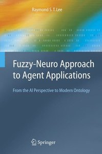 Fuzzy-Neuro Approach to Agent Applications