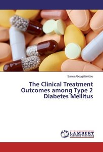 The Clinical Treatment Outcomes among Type 2 Diabetes Mellitus
