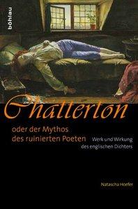 Chatterton oder der Mythos des ruinierten Poeten