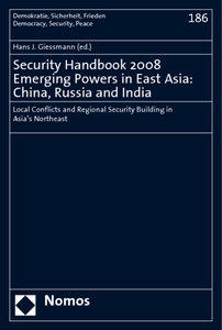 Security Handbook 2008. Emerging Powers in East Asia: China, Rus