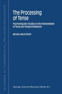 The Processing of Tense