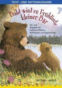 Bald wird es Frühling, kleiner Bär!