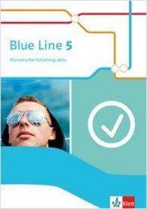 Blue Line 5. Klassenarbeitstraining aktiv mit Multimedia-CD Klas