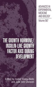 The Growth Hormone/Insulin-Like Growth Factor Axis during Develo