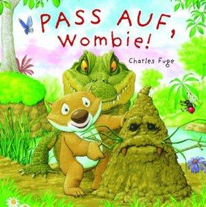 Pass auf Wombie