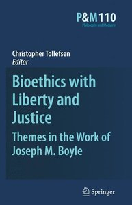 Bioethics with Liberty and Justice