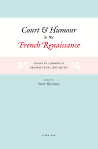 Court and Humour in the French Renaissance