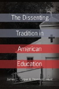 The Dissenting Tradition in American Education
