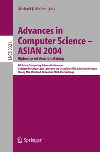 Advances in Computer Science - ASIAN 2004, Higher Level Decision