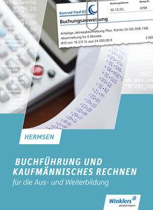 Buchführung und kaufmännisches Rechnen für die Aus- und Weiterbi