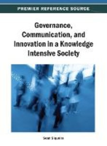 Governance, Communication, and Innovation in a Knowledge Intensi