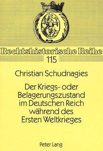 Der Kriegs- oder Belagerungszustand im Deutschen Reich während d