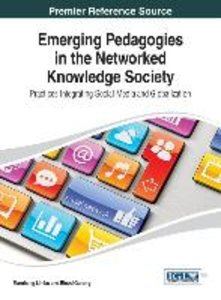 Emerging Pedagogies in the Networked Knowledge Society: Practice
