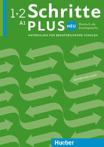 Schritte plus Neu 1+2. Deutsch als Zweitsprache. Materialien für