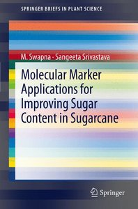Molecular Marker Applications for Improving Sugar Content in Sug