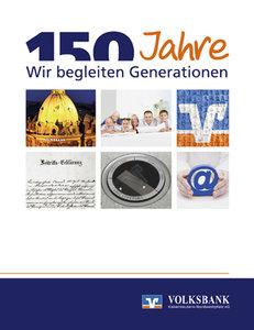 150 Jahre Volksbank Kaiserslautern-Nordwestpfalz eG