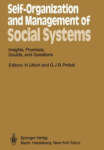Self-Organization and Management of Social Systems