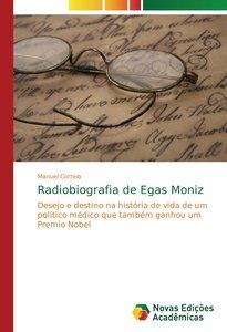 Radiobiografia de Egas Moniz