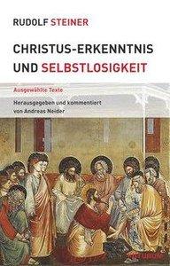 Christus-Erkenntnis und Selbstlosigkeit