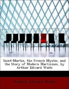 Saint-Martin, the French Mystic, and the Story of Modern Martini