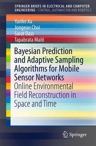 Bayesian Prediction and Adaptive Sampling Algorithms for Mobile