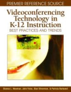Videoconferencing Technology in K-12 Instruction: Best Practices