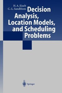 Decision Analysis, Location Models, and Scheduling Problems
