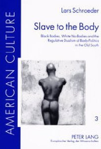 Slave to the Body